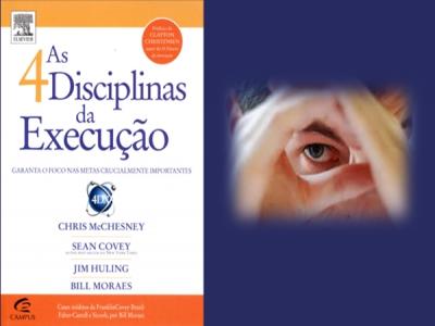 As 4 Disciplinas da Execução